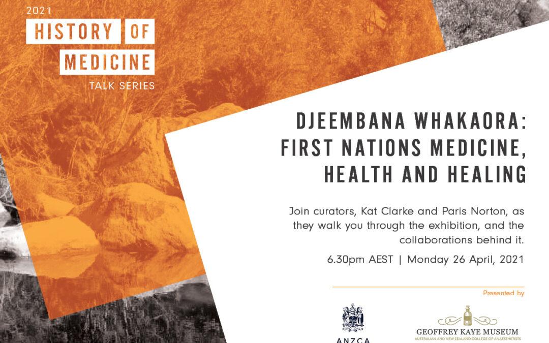 Upcoming exhibition: Djeembana Whakaora